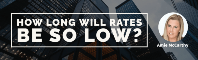 How Long Will Rates be so Low?