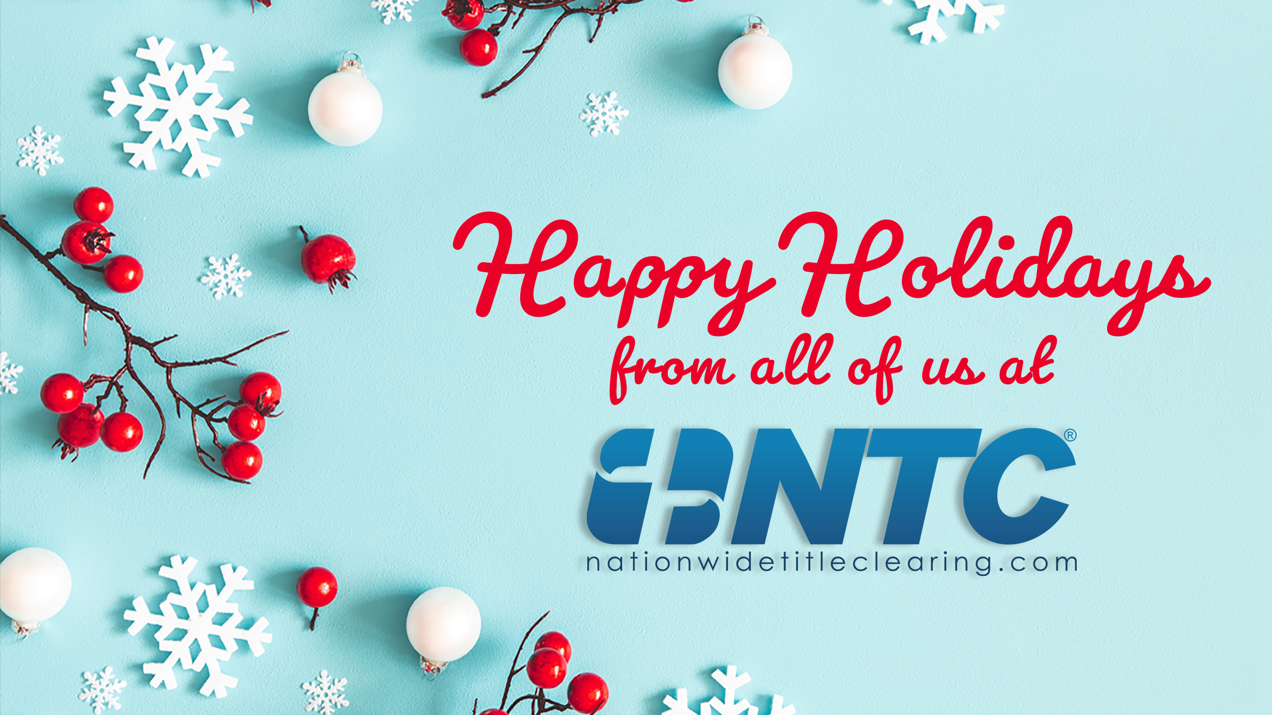 Happy Holidays From All of Us at NTC