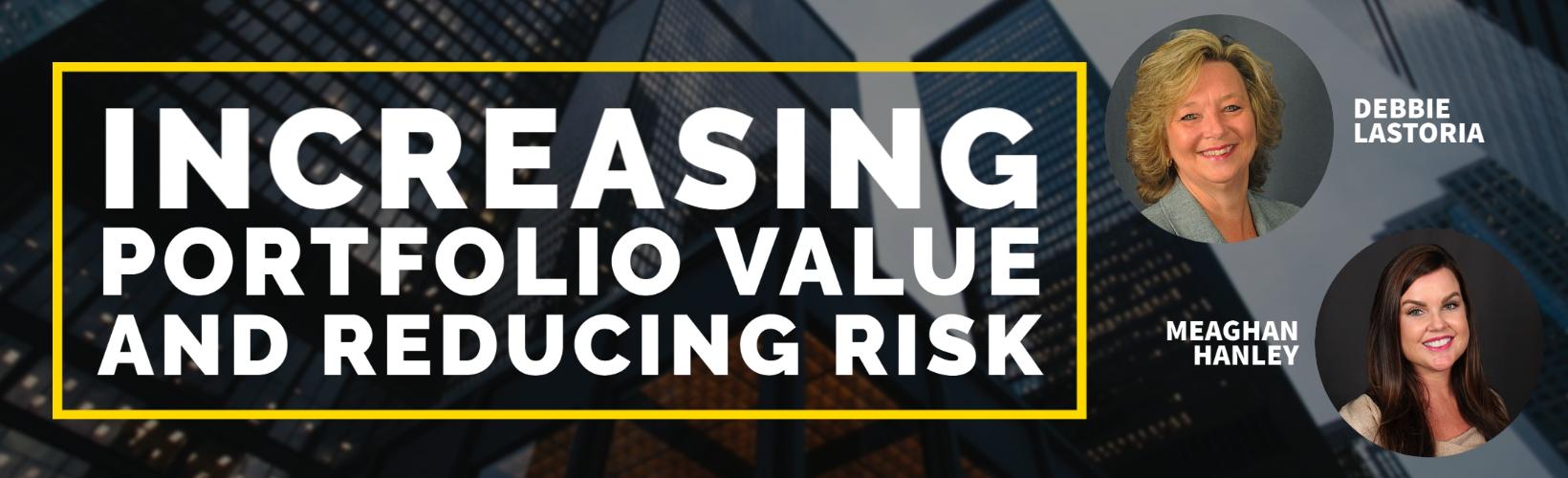 INCREASING PORTFOLIO VALUE AND REDUCING RISK
